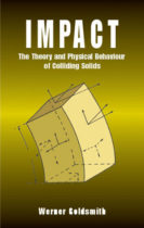 Impact: The Theory and Physical Behaviour of Colliding Solids