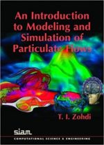 An Introduction to Modeling and Simulation of Particulate Flows